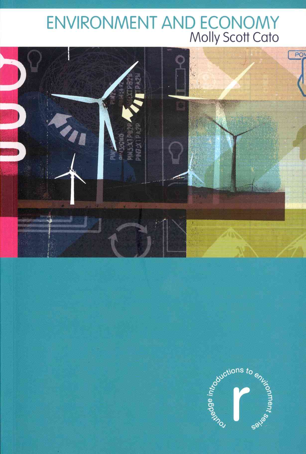 Environment and Economy By Cato, Molly Scott